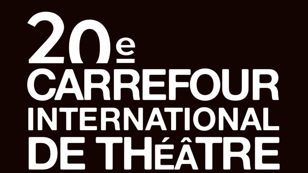 20e Carrefour international de théâtre