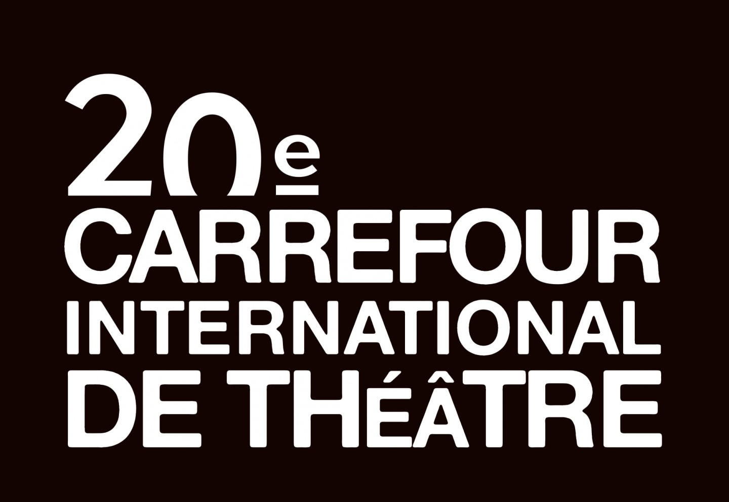 20e Carrefour international de théâtre
