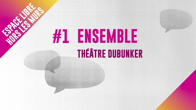 Théâtre DuBunker - Ensemble